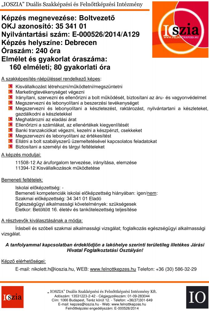 Boltvezető OKJ - Debrecen - Felnőttképzés - felnottkepzes.hu - IOSZIA