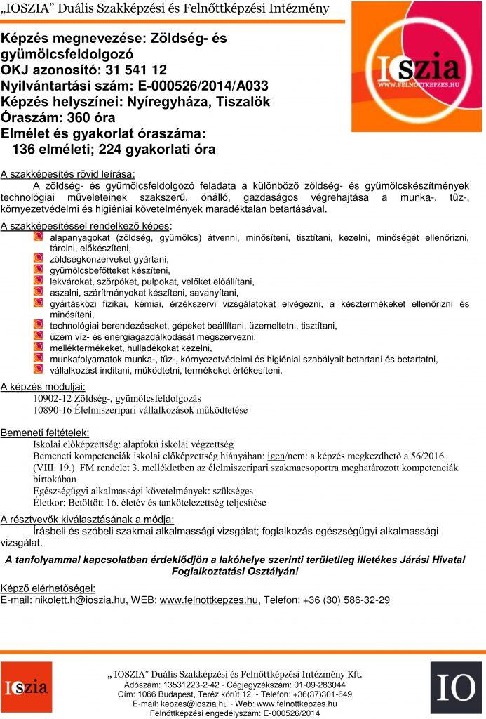 Zöldség- és gyümölcsfeldolgozó OKJ - Nyíregyháza - Tiszalök - felnottkepzes.hu - Felnőttképzés - IOSZIA
